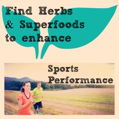 Herbs & Superfoods to enhance Sports Performance