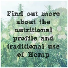 Nutritional & traditional benefits of Hemp