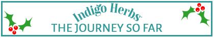 Indigo Herbs – THE JOURNEY SO FAR