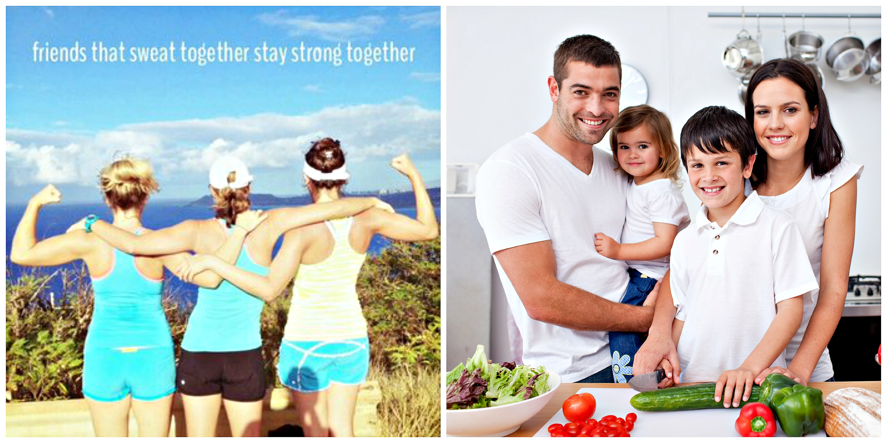 Workout Buddies and Family Cooking