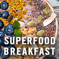 Superfood Breakfast