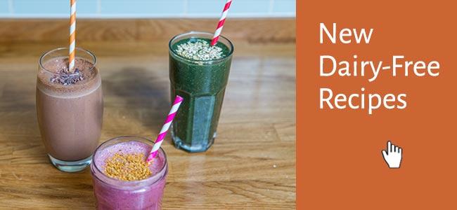 New Dairy-free Recipes